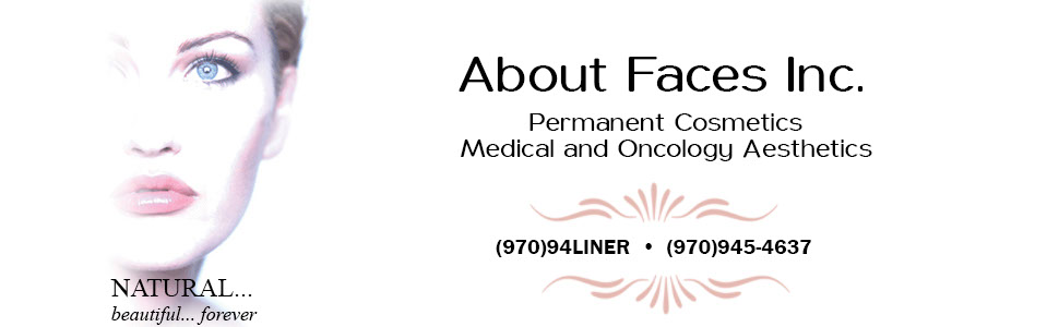 About Face Permanent Cosmetics - Aspen, Boulder and Vail CO
